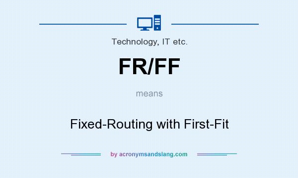 What Does Fr Mean >> What Does Fr Ff Mean Definition Of Fr Ff Fr Ff Stands
