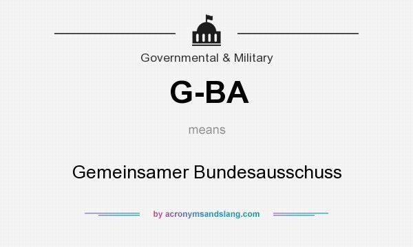 What does G-BA mean? It stands for Gemeinsamer Bundesausschuss