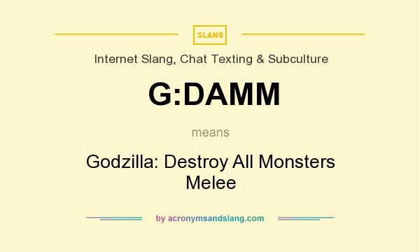 What does G:DAMM mean? It stands for Godzilla: Destroy All Monsters Melee