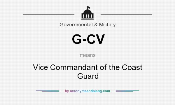 What does G-CV mean? It stands for Vice Commandant of the Coast Guard