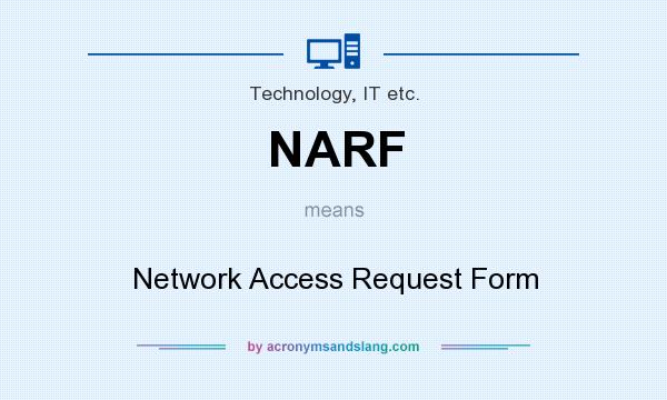 Narf  Network Access Request Form In Technology It Etc By