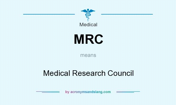 What does MRC mean? It stands for Medical Research Council