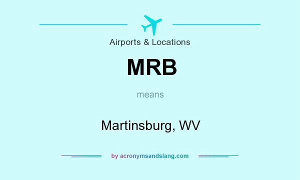 What does MRB mean? It stands for Martinsburg, WV