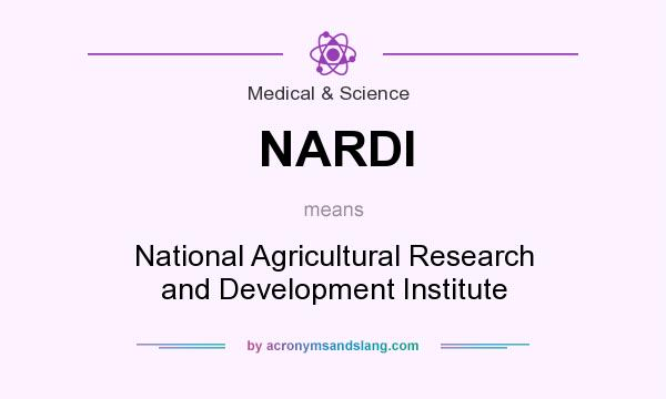 What does NARDI mean? It stands for National Agricultural Research and Development Institute