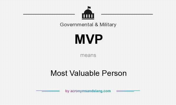 What does MVP mean? It stands for Most Valuable Person
