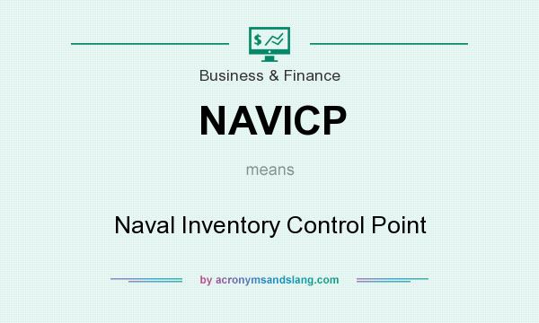 What does NAVICP mean? It stands for Naval Inventory Control Point