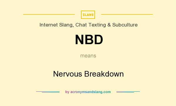 what does nbd mean texting