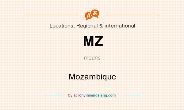 What does MZ mean? It stands for Mozambique