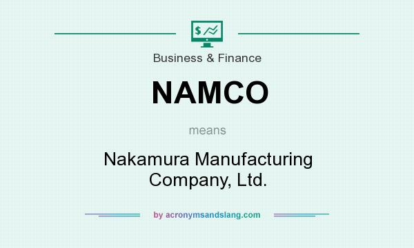 What does NAMCO mean? It stands for Nakamura Manufacturing Company, Ltd.