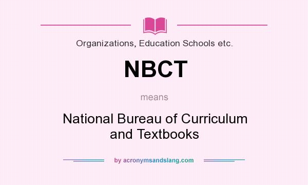 Nbct national bureau of curriculum and textbooks in for Bureau meaning