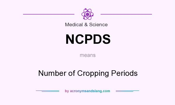 What does NCPDS mean? It stands for Number of Cropping Periods