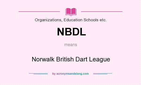 What does NBDL mean? It stands for Norwalk British Dart League