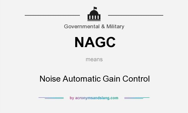 What does NAGC mean? It stands for Noise Automatic Gain Control