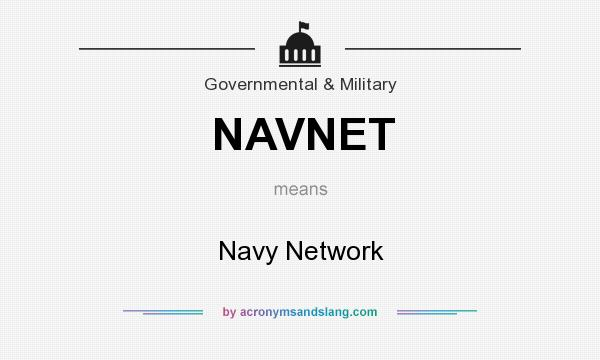 What does NAVNET mean? It stands for Navy Network