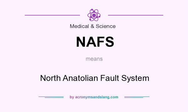 What does NAFS mean? It stands for North Anatolian Fault System