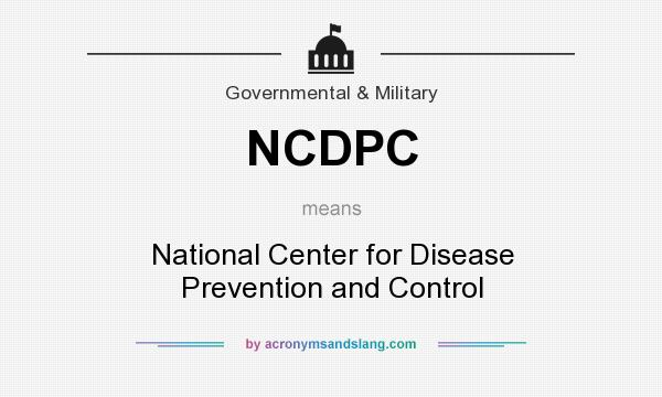 NCDPC - National Center for Disease Prevention and Control