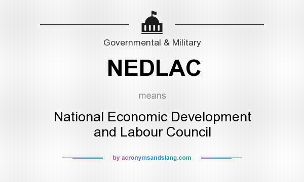 What does NEDLAC mean? It stands for National Economic Development and Labour Council