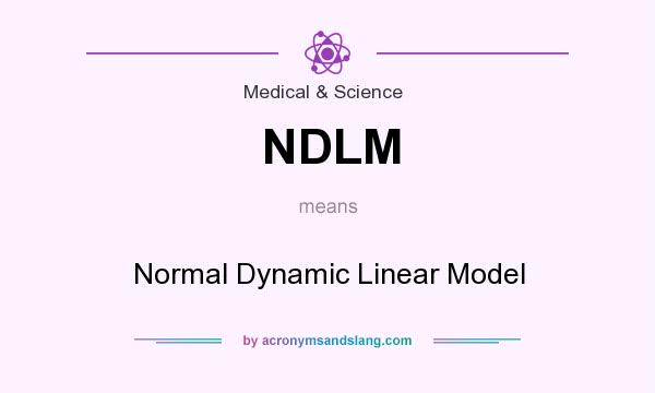 What does NDLM mean? It stands for Normal Dynamic Linear Model