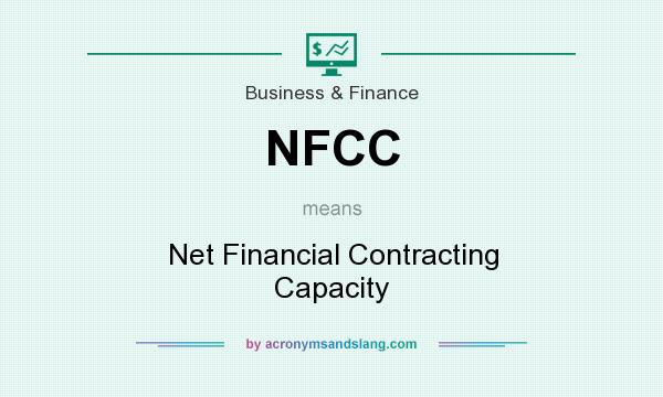 What does NFCC mean? It stands for Net Financial Contracting Capacity