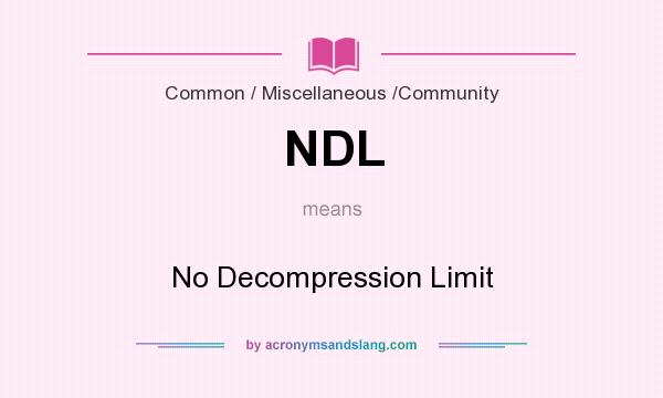 What does NDL mean? It stands for No Decompression Limit