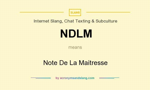 What does NDLM mean? It stands for Note De La Maitresse