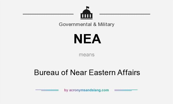 Nea bureau of near eastern affairs in government for Bureau government