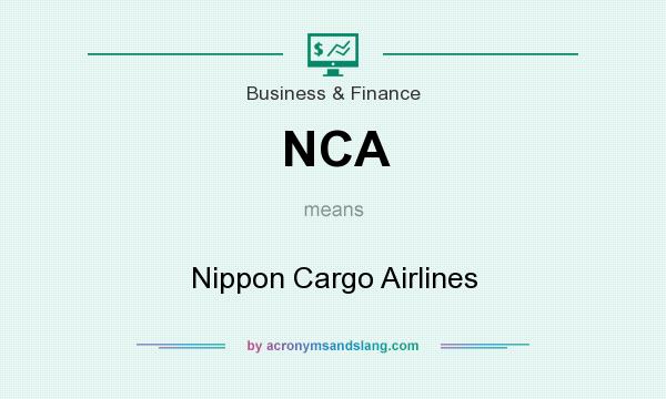 What does NCA mean? It stands for Nippon Cargo Airlines