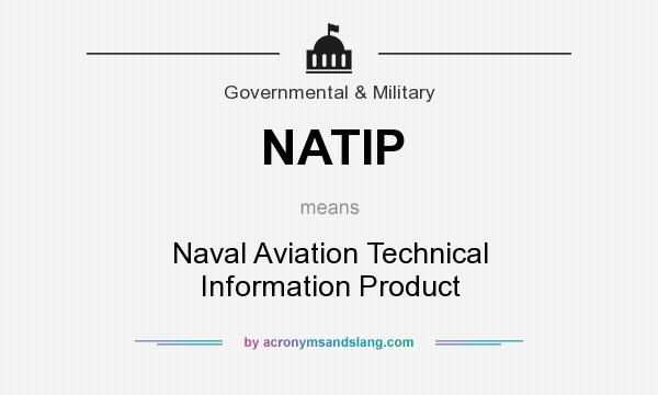 What does NATIP mean? It stands for Naval Aviation Technical Information Product