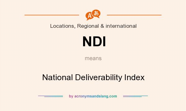 What does NDI mean? It stands for National Deliverability Index