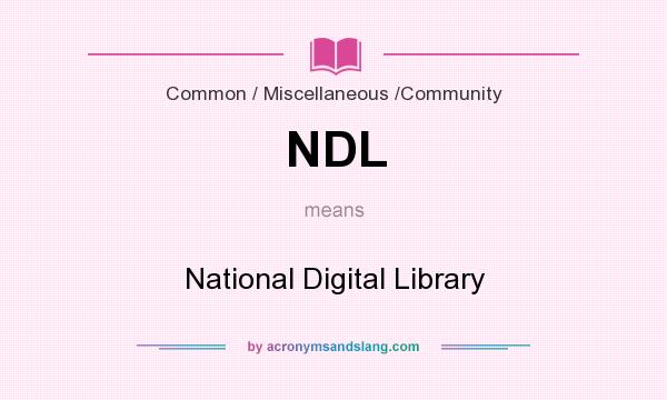 What does NDL mean? It stands for National Digital Library