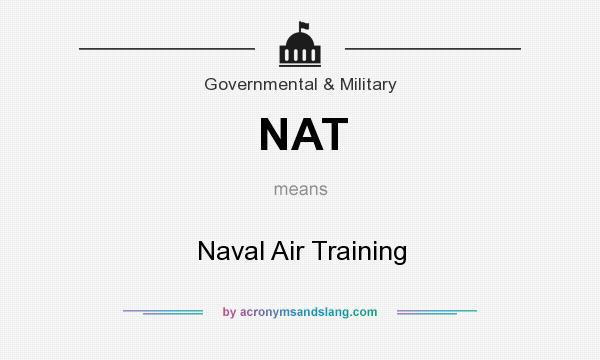 What does NAT mean? It stands for Naval Air Training