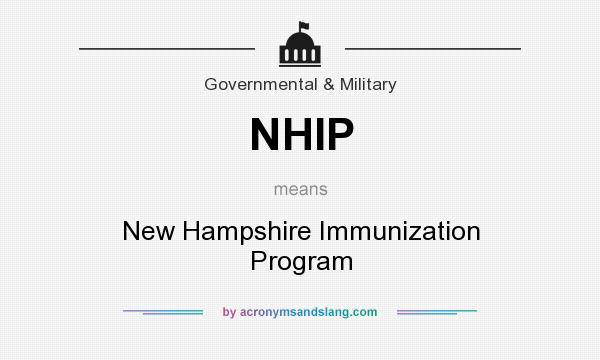 What does NHIP mean? It stands for New Hampshire Immunization Program