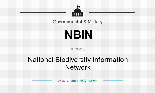 What does NBIN mean? It stands for National Biodiversity Information Network