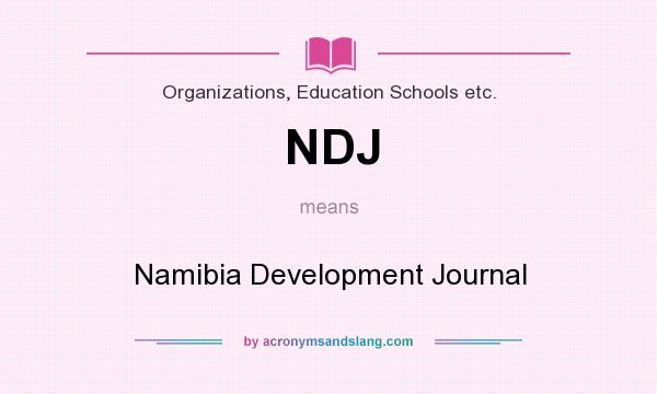 What does NDJ mean? It stands for Namibia Development Journal