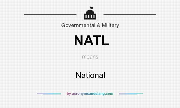 What does NATL mean? It stands for National