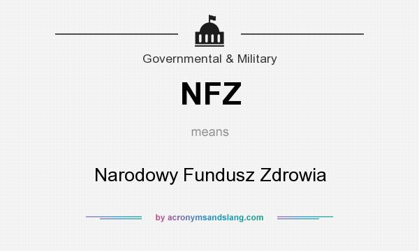 What does NFZ mean? It stands for Narodowy Fundusz Zdrowia