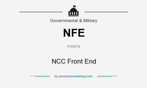 What does NFE mean? It stands for NCC Front End