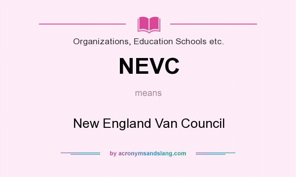 What does NEVC mean? It stands for New England Van Council