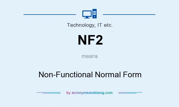 NF2 - Non-Functional Normal Form in Technology, IT etc. by ...