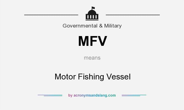 What does MFV mean? It stands for Motor Fishing Vessel