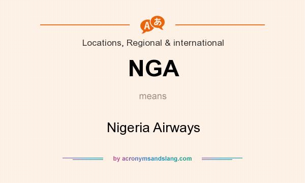 What does NGA mean? It stands for Nigeria Airways