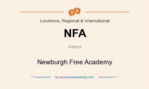 What does NFA mean? It stands for Newburgh Free Academy