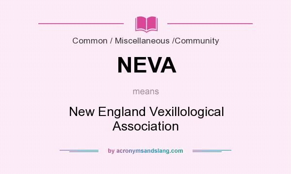 What does NEVA mean? It stands for New England Vexillological Association