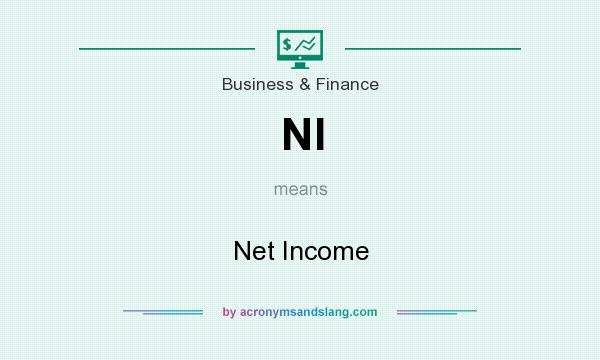 What does NI mean? It stands for Net Income