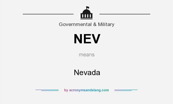 What does NEV mean? It stands for Nevada