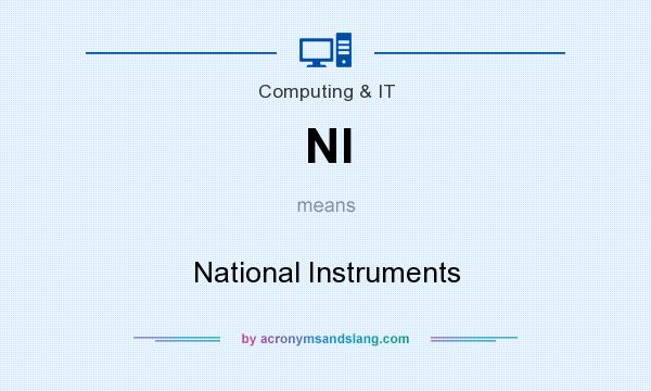 What does NI mean? It stands for National Instruments