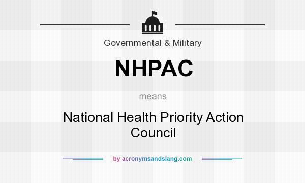 What does NHPAC mean? It stands for National Health Priority Action Council