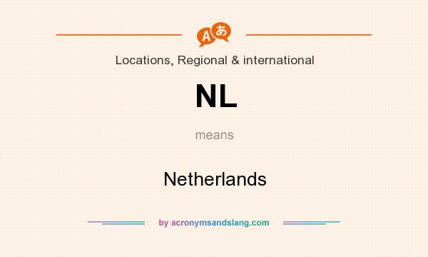 What does NL mean? It stands for Netherlands
