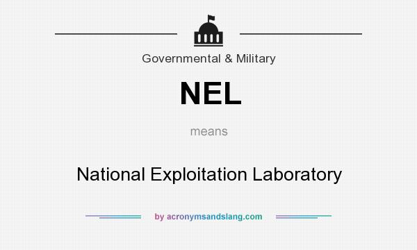 What does NEL mean? It stands for National Exploitation Laboratory