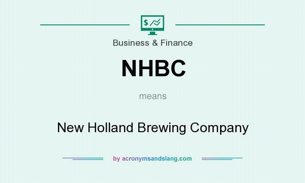 What does NHBC mean? It stands for New Holland Brewing Company